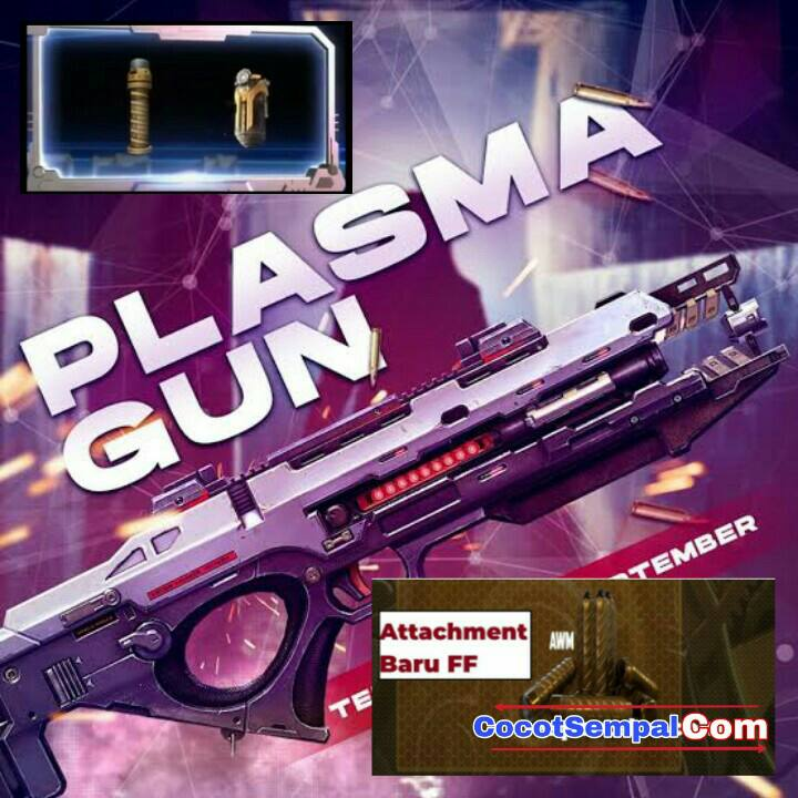 Senjata Baru FF ( Plasma Gun dan Attachment ) Full Tips & Trick